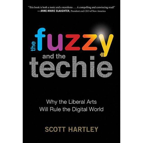 The Fuzzy and the Techie - by  Scott Hartley (Paperback) - image 1 of 1