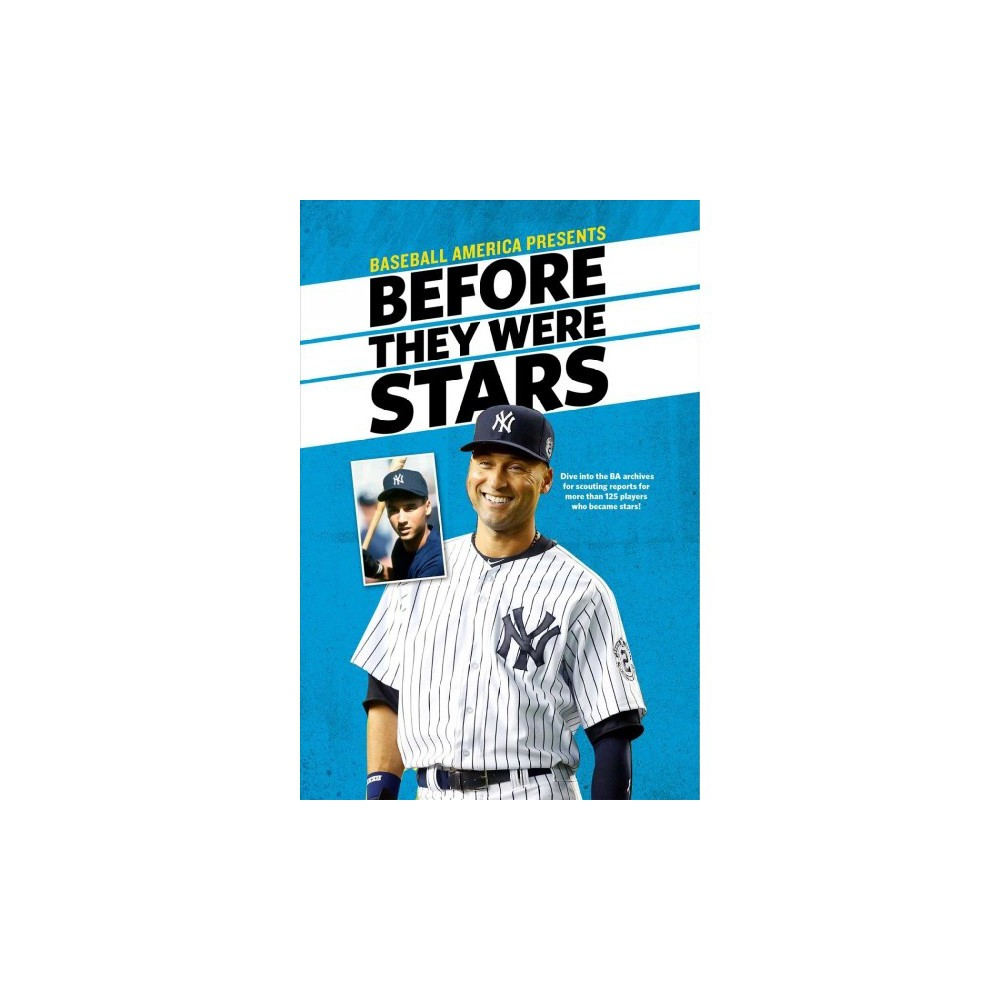 Baseball America Presents Before They Were Stars - (Paperback)