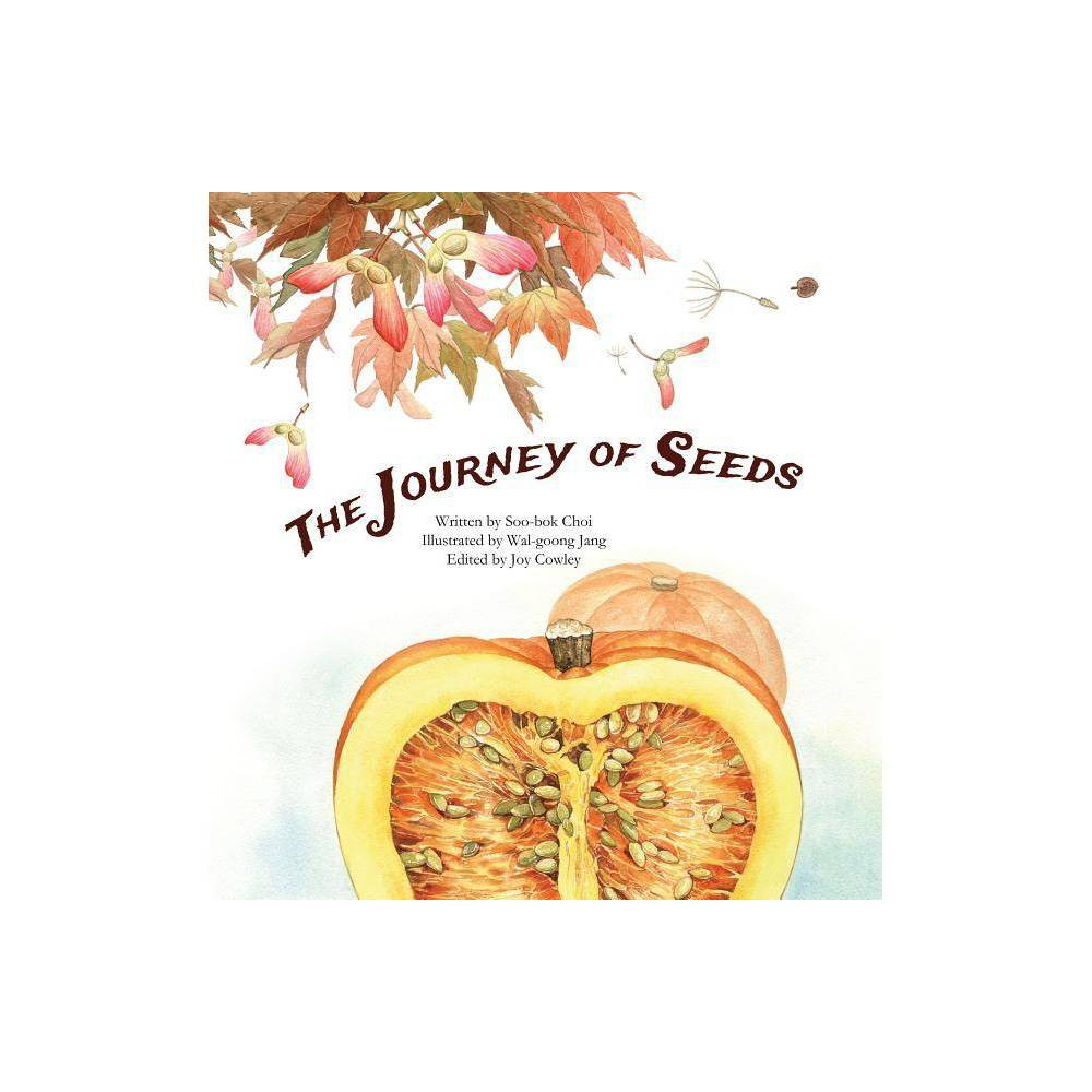 The Journey Of Seeds Science Storybooks By Soo Bok Choi Paperback