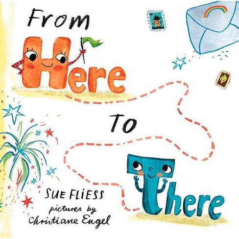 From Here to There - by  Sue Fliess (Hardcover) - image 1 of 1