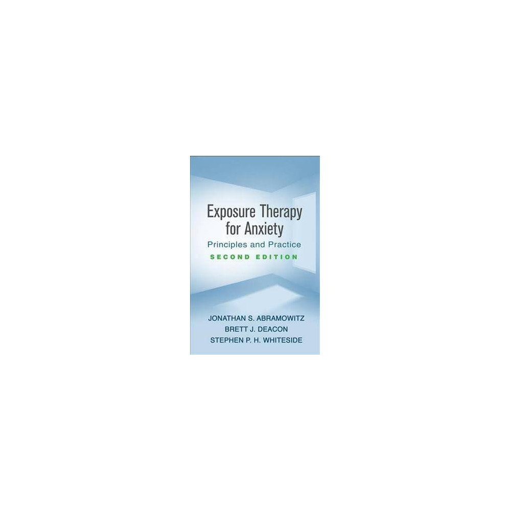 Exposure Therapy for Anxiety : Principles and Practice - 2 (Paperback)