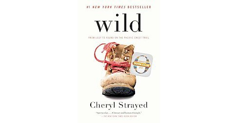 Wild (Reprint) (Paperback) by Cheryl Strayed - image 1 of 1