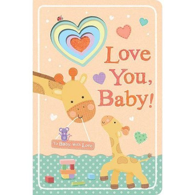 Love You Baby 10/18/2016 (Board Book)