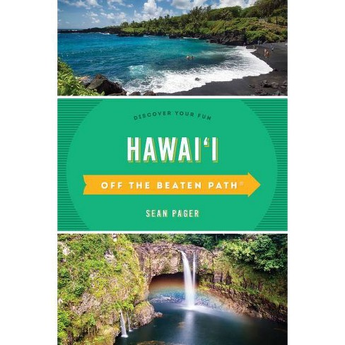 Hawai'i Off the Beaten Path(r) - 10 Edition by  Sean Pager (Paperback) - image 1 of 1