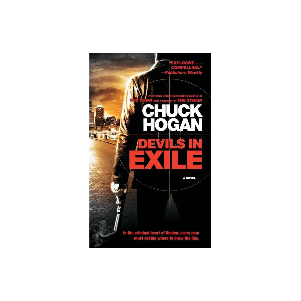 Devils In Exile By Chuck Hogan Paperback