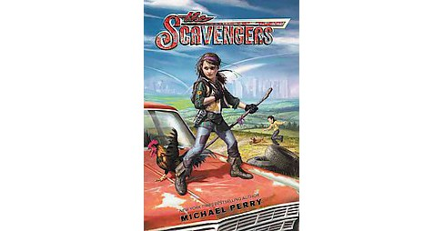 Scavengers (Reprint) (Paperback) (Michael Perry) - image 1 of 1