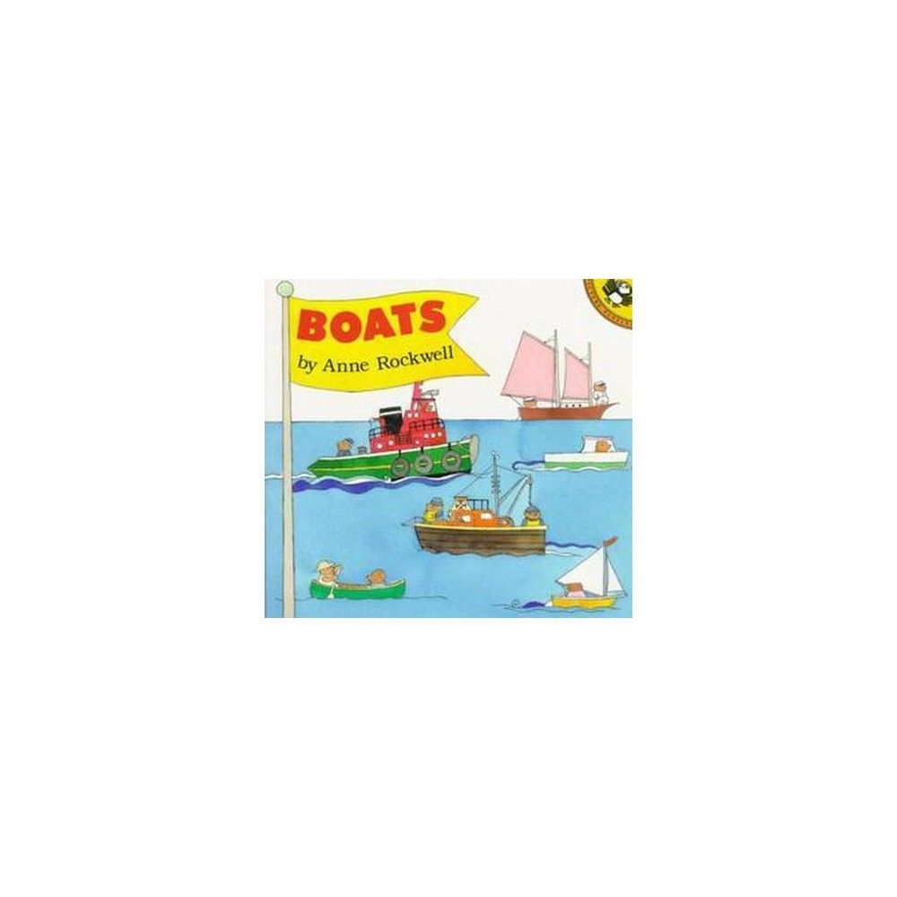 Boats (Reprint) (Paperback) (Anne F. Rockwell)