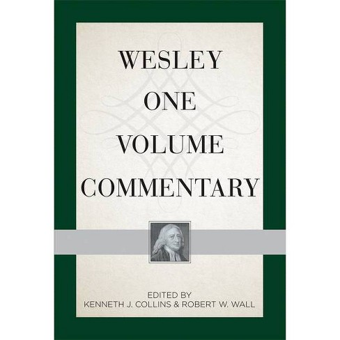 Wesley One Volume Commentary - by  Kenneth J Collins (Hardcover) - image 1 of 1
