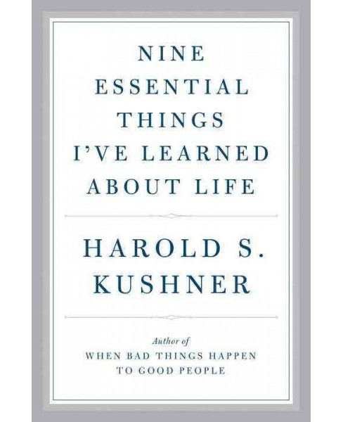 Nine Essential Things I've Learned About Life (Hardcover) (Harold S. Kushner) - image 1 of 1