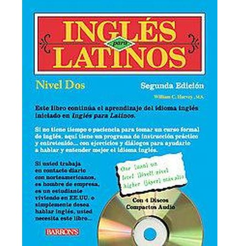Ingles Para Latinos, Nivel Dos Level 2 (Bilingual) (Paperback) (William C. Harvey) - image 1 of 1