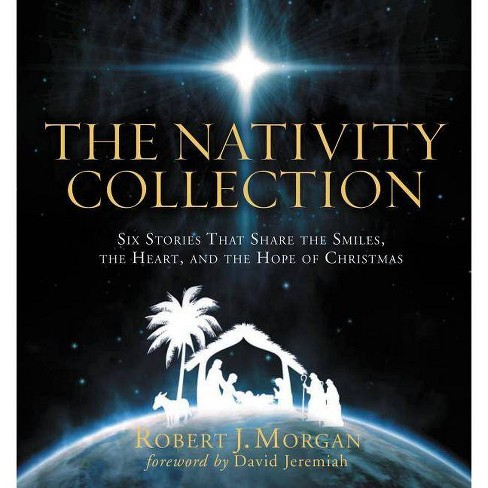 The Nativity Collection - by  Robert Morgan (Hardcover) - image 1 of 1