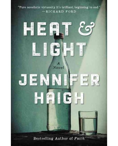 Heat and Light (Reprint) (Paperback) (Jennifer Haigh) - image 1 of 1