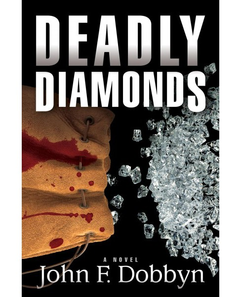 Deadly Diamonds -  Reprint (Knight and Devlin) by John F. Dobbyn (Paperback) - image 1 of 1
