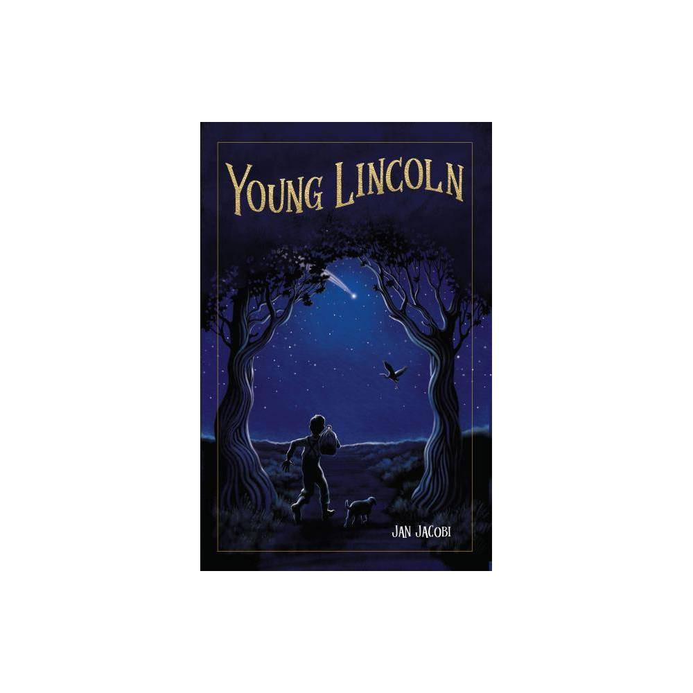 Young Lincoln By Jan Jacobi Paperback