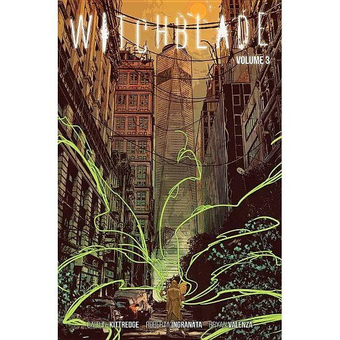 Witchblade Volume 3 - by  Caitlin Kittredge (Paperback) - image 1 of 1