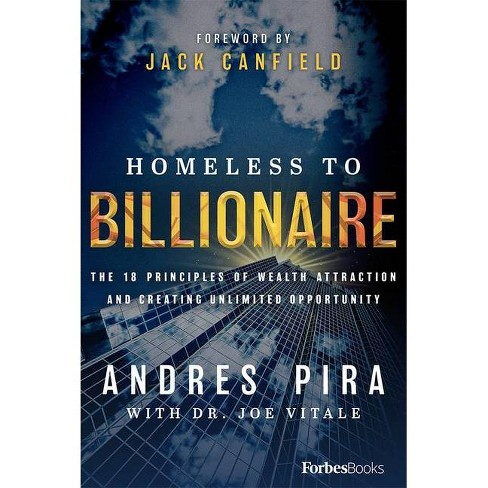 Homeless to Billionaire - by  Andres Pira (Hardcover) - image 1 of 1