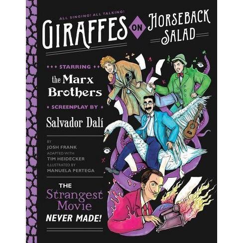 Giraffes on Horseback Salad - by  Josh Frank & Tim Heidecker (Hardcover) - image 1 of 1