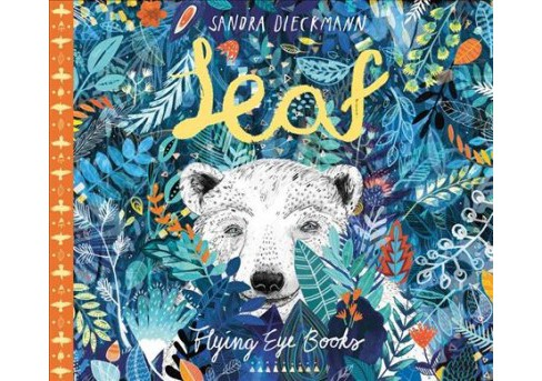 Leaf -  by Sandra Dieckmann (Hardcover) - image 1 of 1