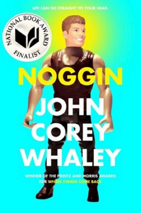 Noggin (Hardcover) (John Corey Whaley) - image 1 of 1