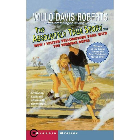 The Absolutely True Story - by  Willo Davis Roberts (Paperback) - image 1 of 1
