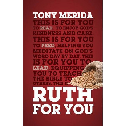 Ruth for You - (God's Word for You) by  Tony Merida (Paperback) - image 1 of 1