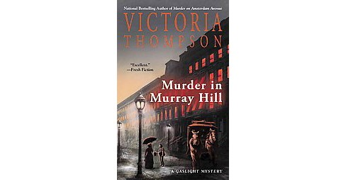 Murder in Murray Hill (Reissue) (Paperback) (Victoria Thompson) - image 1 of 1