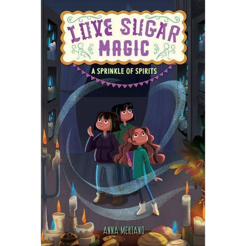 A Sprinkle of Spirits - (Love Sugar Magic) by  Anna Meriano (Hardcover) - image 1 of 1