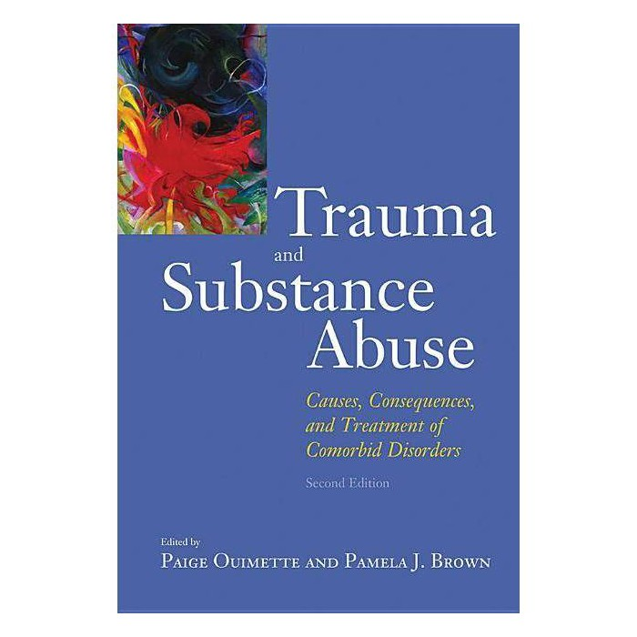 Trauma and Substance Abuse - (Hardcover) - image 1 of 1