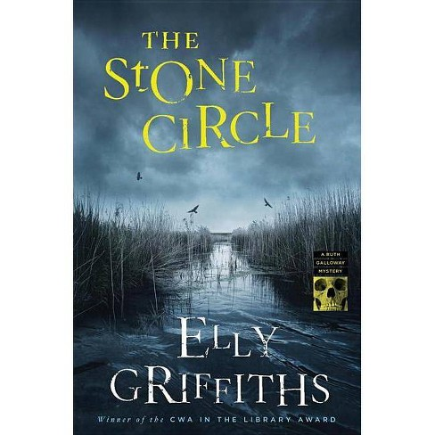 The Stone Circle - (Ruth Galloway Mysteries) by  Elly Griffiths (Hardcover) - image 1 of 1