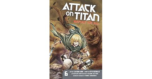 Attack on Titan 6 : Before the Fall (Paperback) (Ryo  Suzukaze) - image 1 of 1