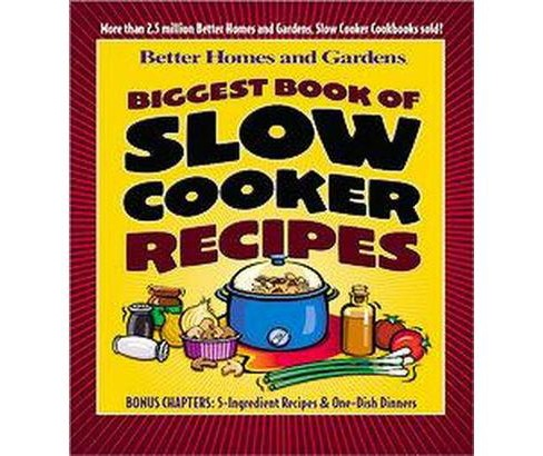 Biggest Book of Slow Cooker Recipes (Paperback) (Better Homes and Gardens Books) - image 1 of 1