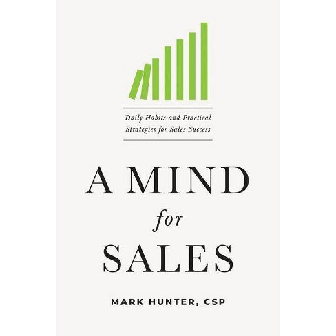 A Mind for Sales - by  Mark Hunter Csp (Hardcover) - image 1 of 1