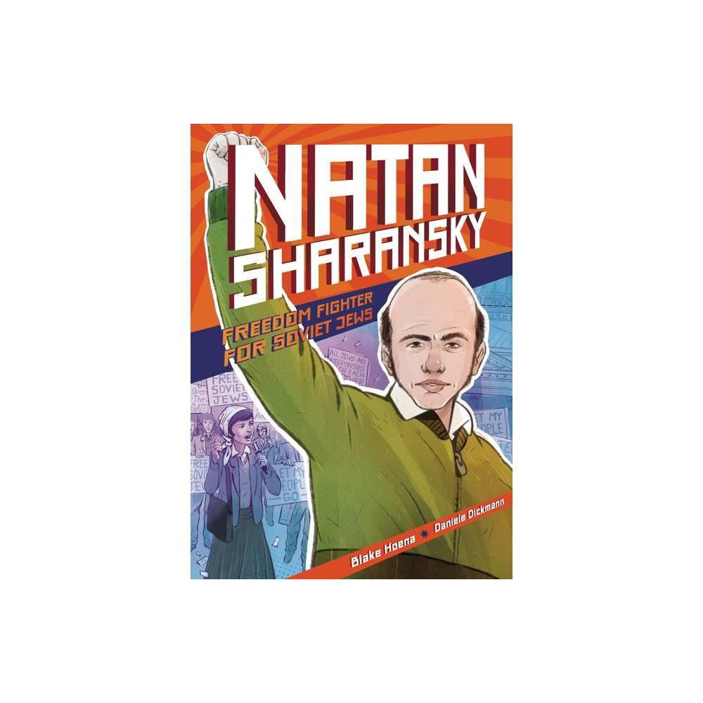 Natan Sharansky By Blake Hoena Hardcover
