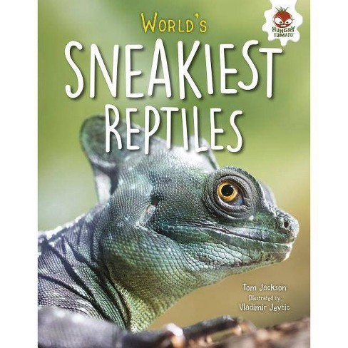 World's Sneakiest Reptiles - (Extreme Reptiles) by  Tom Jackson (Hardcover) - image 1 of 1