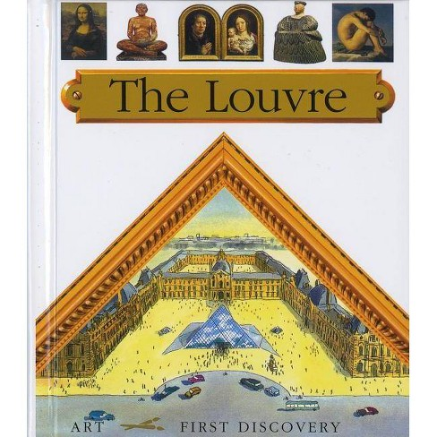 The Louvre - (First Discovery Art) by  Tony Ross (Spiral_bound) - image 1 of 1