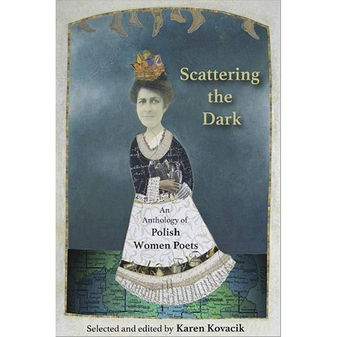 Scattering the Dark - (Paperback) - image 1 of 1
