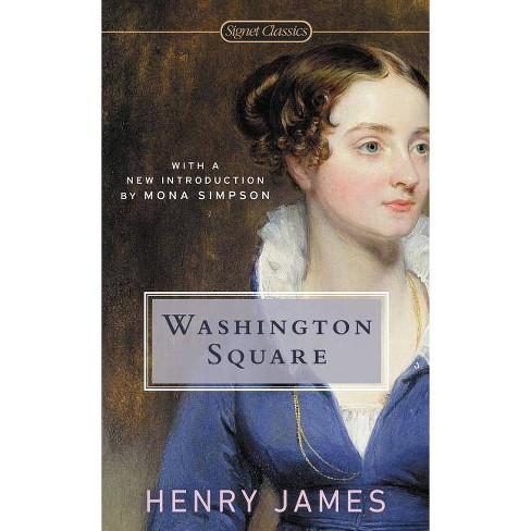 Washington Square - (Signet Classics) by  Henry James (Paperback) - image 1 of 1