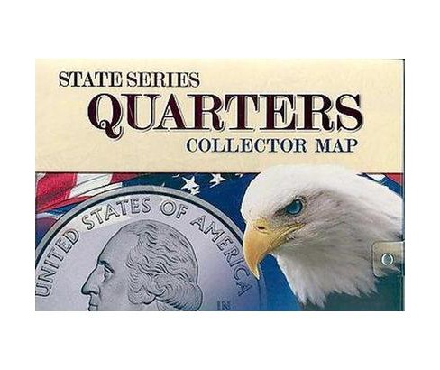 State Series Quarters Collector Map : Also Including the District of Columbia and Territorial Quarters - image 1 of 1