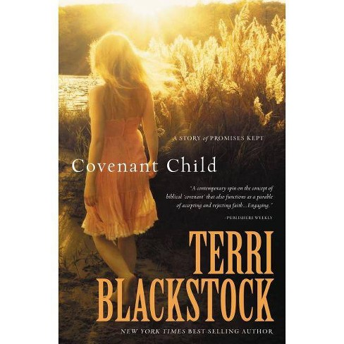 Covenant Child - by  Terri Blackstock (Paperback) - image 1 of 1