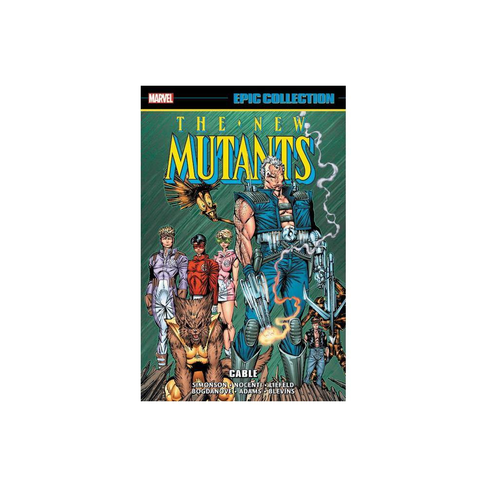 New Mutants Epic Collection Cable Paperback