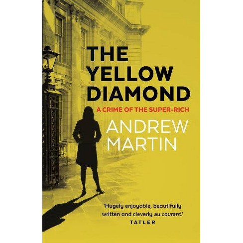 The Yellow Diamond - by  Andrew Martin (Paperback) - image 1 of 1