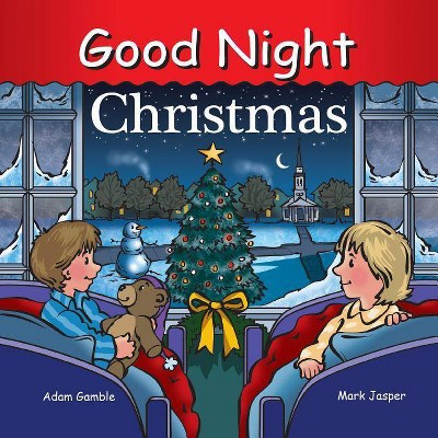 Good Night Christmas - (Good Night Our World)by Adam Gamble (Board Book)