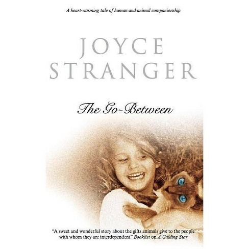 The Go-Between - by  Joyce Stranger (Hardcover) - image 1 of 1