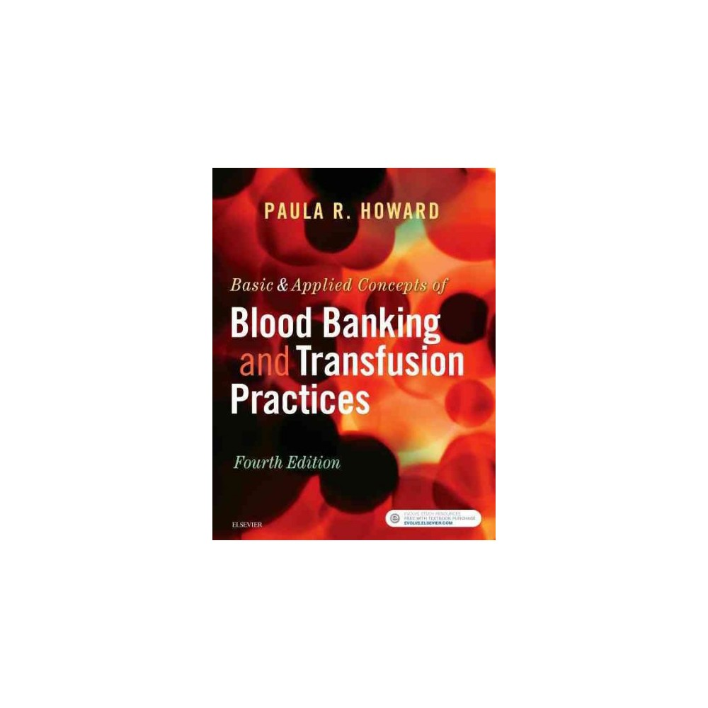 Basic & Applied Concepts of Blood Banking and Transfusion Practices (Paperback) (Paula R. Howard)