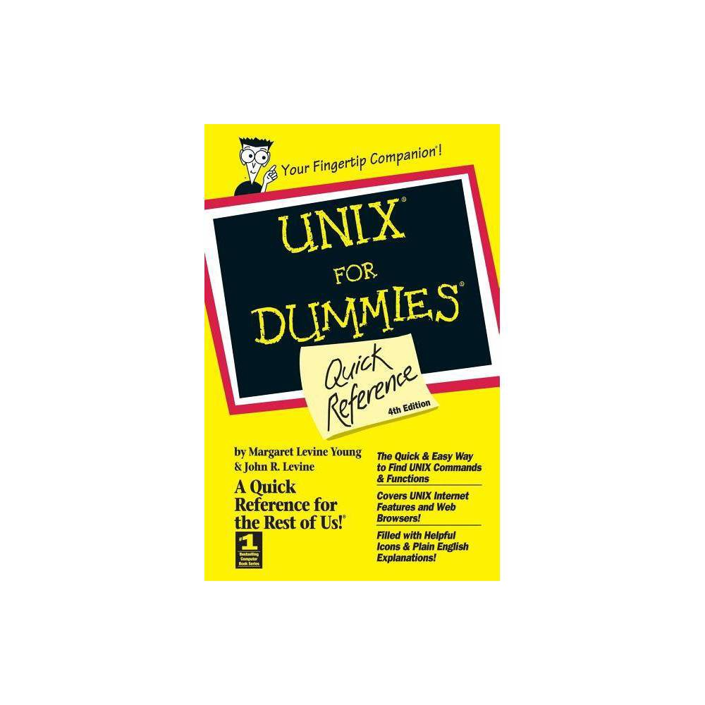 Unix for Dummies Quick Reference - (For Dummies: Quick Reference (Computers)) 4 Edition (Paperback)