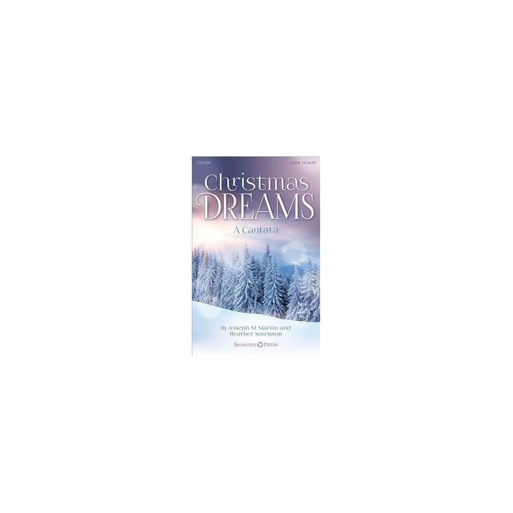 Christmas Dreams a Cantata - (Paperback)