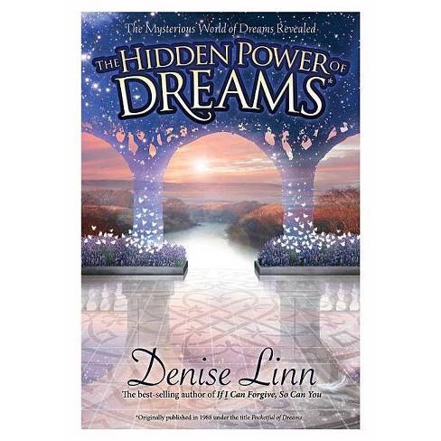 Hidden Power of Dreams - by  Denise Linn (Paperback) - image 1 of 1