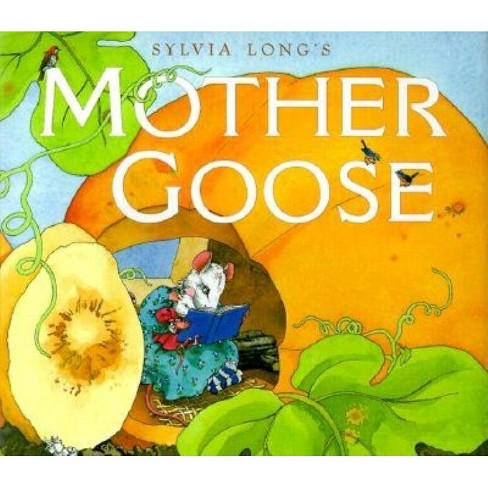 Sylvia Long's Mother Goose - (Hardcover) - image 1 of 1