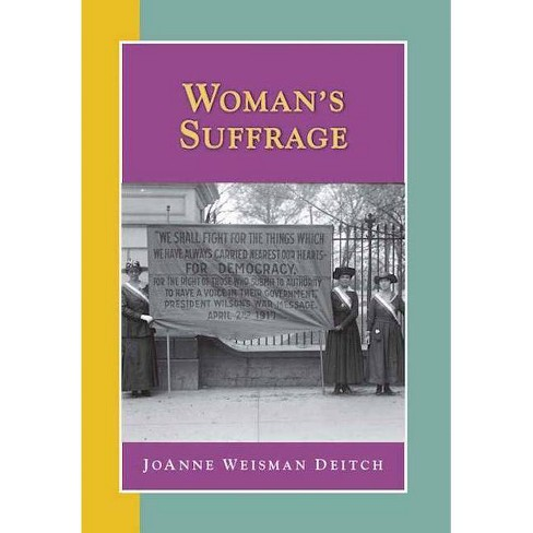 Woman's Suffrage - (Researching American History) (Paperback) - image 1 of 1