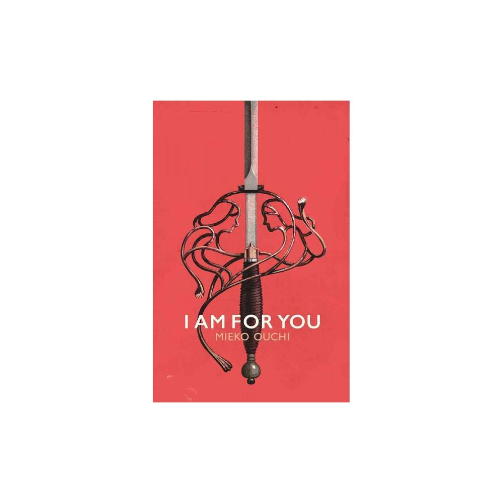 I Am for You (Paperback) (Mieko Ouchi)